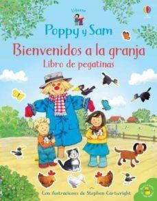 POPPY Y SAM. BIENVENIDOS A LA GRANJA (LIBRO DE PEGATINAS)