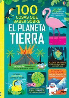 100 COSAS QUE SABER SOBRE EL PLANETA TIERRA