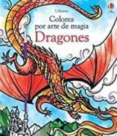COLOREA POR ARTE DE MAGIA: DRAGONES