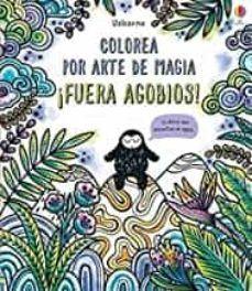 COLOREA POR ARTE DE MAGIA: FUERA AGOBIOS