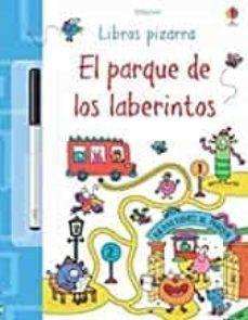 EL PARQUE DE LOS LABERINTOS. LIBROS PIZARRA
