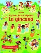 LA GINCANA. MI PRIMER LIBRO DE PEGATINAS
