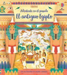 ADENTRATE EN EL PASADO: EL ANTIGUO EGIPTO
