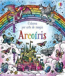 ARCOIRIS. COLOREA POR ARTE DE MAGIA