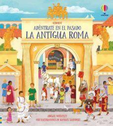 ADENTRATE EN EL PASADO: LA ANTIGUA ROMA