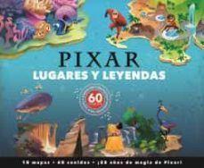 LUGARES Y LEYENDAS: PIXAR