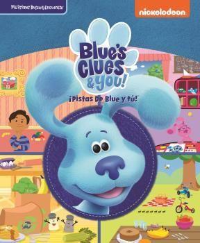 MI PRIMER BUSCA Y ENCUENTRA BLUE'S CLUES: ¡PISTAS DE BLUE Y TÚ!