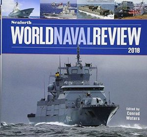 THE SEAFORTH WORDL NAVAL REVIEW 2018