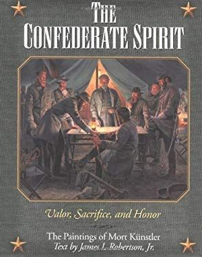 THE CONFEDERATE SPIRIT: VALOR, SACRIFICE, AND HONO