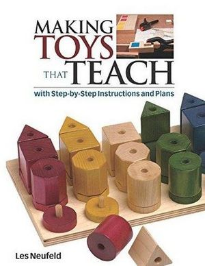 MAKING TOYS THAR TEACH