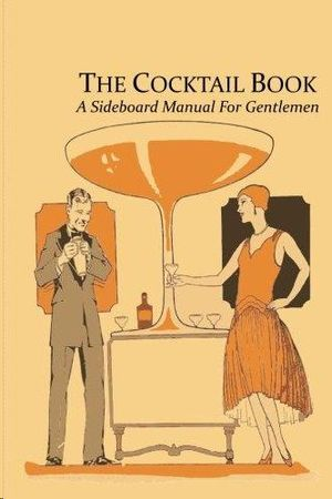 THE COCKTAIL BOOK.