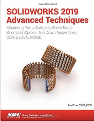 SOLIDWORKS 2019 ADVANCED TECHNIQUES