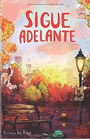SIGUE ADELANTE. SERIE IDEAS EN LA CASA DEL ARBOL 4