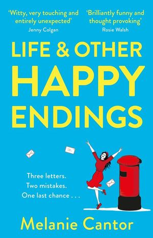 LIFE & OTHER HAPPY ENDINGS