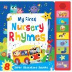 MY FIRST NURSERY RHYMES (SUPER STORYTIME SOUNDS)