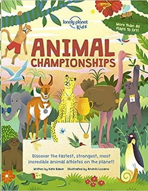 ANIMAL CHAMPIONSHIPS (LONELY PLANET KIDS)
