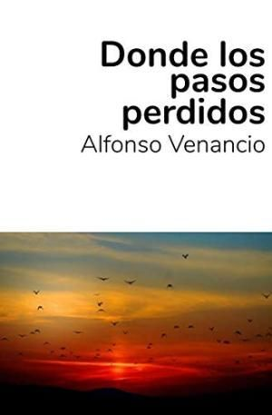 DONDE LOS PASOS PERDIDOS