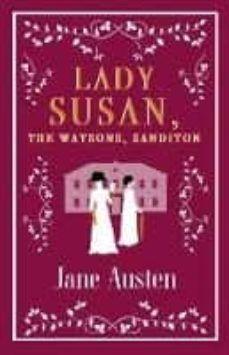 LADY SUSAN / THE WATSON / SANDITON