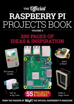 THE OFFICIAL RASPBERRY PI PROJECTS V.4 2019