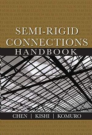 SEMI-RIGID CONNECTIONS HANDBOOK