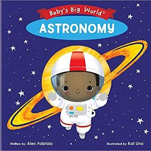 BABY'S BIG WORLD. ASTRONOMY