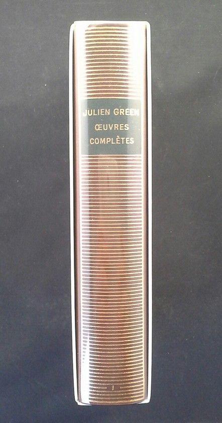OEUVRES COMPLÈTES DE JULIEN GREEN I