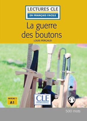 LA GUERRE DES BOUTONS - LIVRE + CD
