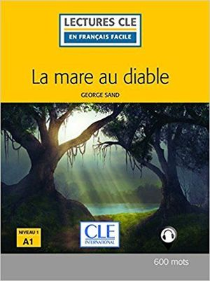 LA MARE AU DIABLE LIVRE + CD AUDIO - 2ª EDITION