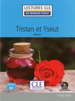TRISTAN ET ISEAULT (LIVRE + AUDIO TELECHARGEABLE - NIVEAU A2)
