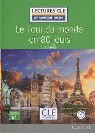 LE TOUR DU MONDE EN 80 JOURS - LIVRE + CD AUDIO - NIVEAU 3/B1 - 2º EDITION