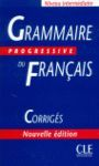 GRAMMAIRE PROGRESIVE DU FRANCAIS 600 EXERCICES CORRIGES