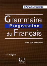 GRAMMAIRE PROGRESSIVE DU FRANÇAIS - LIVRE - CD AUDIO NIVEAU PERFECTIONNEMENT
