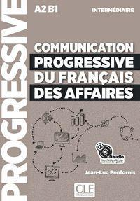 COMMUNICATION PROGRESSIVE DU FRANÇAIS DES AFFAIRES CD - NIVEAU INTERMÉDIAIRE - N