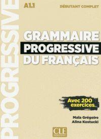GRAMMAIRE PROGRESSIVE DU FRANÇAIS A1.1 - NIVEAU DÉBUTANT COMPLET - LIVRE+CD