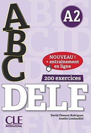 ABC DELF 200 EXERCICES (A2) + CD + ENTRAINEMENT EN LIGNE