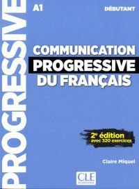 COMMUNICATION PROGRESSIVE DU FRANÇAIS - NIVEAU DEBUTANT A1