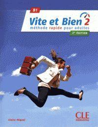 VITE ET BIEN 2 LIVRE + CD AUDIO - NIVEAU B1