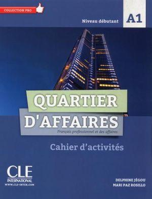 QUARTIER D'AFFAIRES - CAHIER D'ACTIVITES
