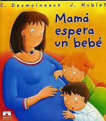 MAMÁ ESPERA UN BEBÉ