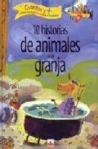 10 HISTORIAS DE ANIMALES DE LA GRANJA