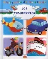 DICC DE LOS PEQUES LOS TRANSPORTES