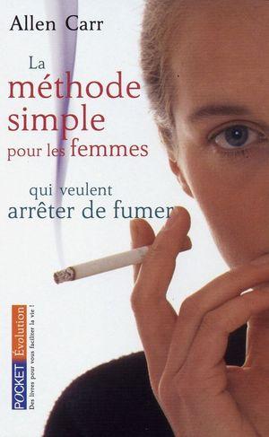 LA MÉTHODE SIMPLE POU LES FEMMER QUI VEULENT ARRETER DE FUMER
