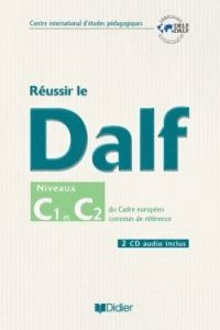 REUSSIR LE DALF C1- C2