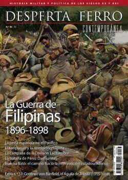 DESPERTA FERRO CONTEMPORÁNEA 36: LA GUERRA DE FILIPINAS 1896-1898