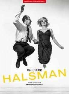 PHILIPPE HALSMAN. 100 PHOTOS POUR LIBERTE PRESSE