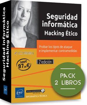 SEGURIDAD INFORMÁTICA. HACKING ÉTICO (PACK 2 LIBROS)
