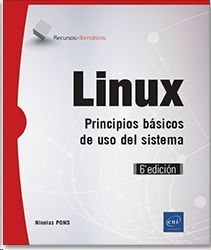 LINUX PRINCIPIOS BASICOS DE USO DEL SISTEMA 6ª EDICION