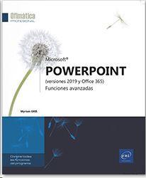 POWERPOINT (VERSIONES 2019 Y OFFICE 365)