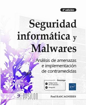 SEGURIDAD INFORMÁTICA Y MALWARES