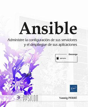 ANSIBLE. ADMINISTRE LA CONFIGURACIÓN DE SUS SERVID